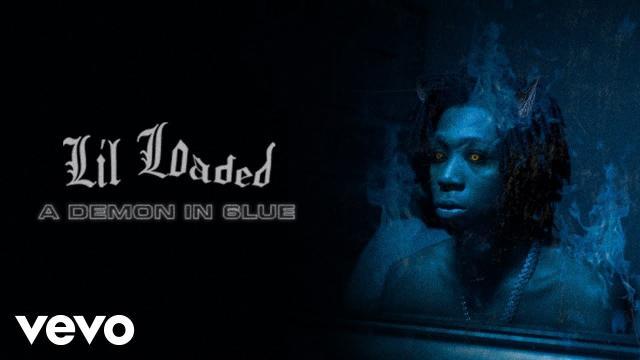 Lil Loaded《A Demon In 6lue》